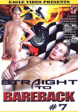 Straight To Bareback #07
