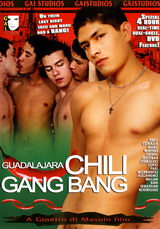 Guadalajara Chili Gang Bang Dvd Cover